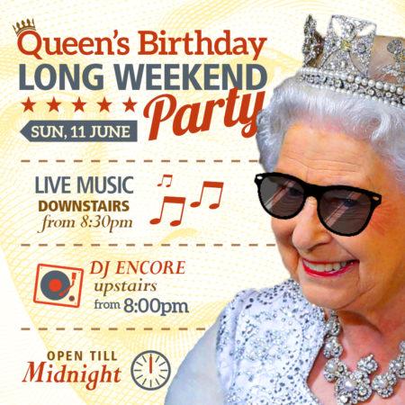Queen's Birthday Long Weekend Party